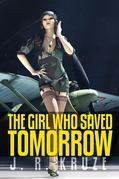 The Girl Who Saved Tomorrow