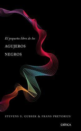 El pequeño libro de los agujeros negros