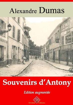 Souvenirs d'Antony   Edition intégrale et augmentée