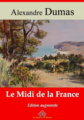 Le Midi de la France | Edition intégrale et augmentée