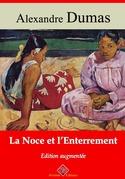 La Noce et l'Enterrement | Edition intégrale et augmentée