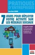 7 jours pour déployer votre activité sur les réseaux sociaux