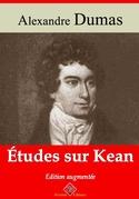 Études sur Kean | Edition intégrale et augmentée
