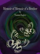 Memoir of a Brother