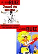 Journal d'un hot dog, suivi de Cool Raoul