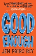 Good Enough: A Novel