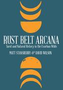Rust Belt Arcana