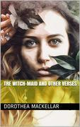 The Witch-Maid and other verses