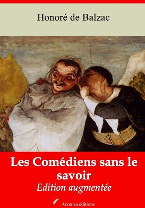 Les Comédiens sans le savoir | Edition intégrale et augmentée