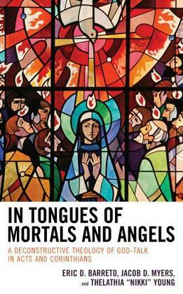 In Tongues of Mortals and Angels