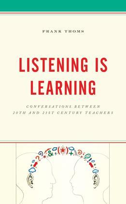 Listening Is Learning