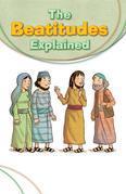 The Beatitudes Explained