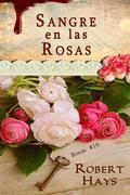 Sangre En Las Rosas