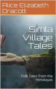 Simla Village Tales / Or, Folk Tales from the Himalayas