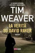 La verità su David Raker