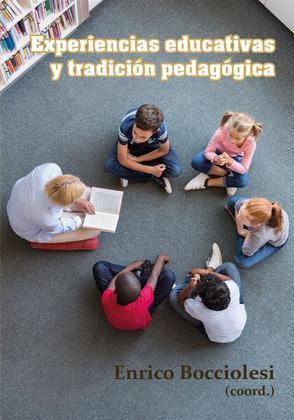 Experiencias educativas y tradición pedagógica.