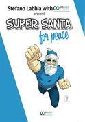 Super Santa For Peace