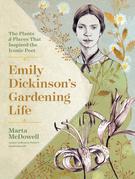 Emily Dickinson's Gardening Life