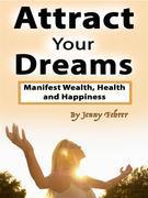 Attract Your Dreams