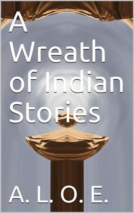 A Wreath of Indian Stories