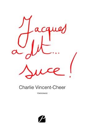 Jacques a dit... suce !