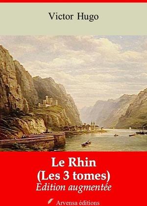 Le Rhin (Les 3 tomes)   Edition intégrale et augmentée