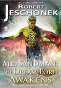 Mr. Sandman: The Dream Lord Awakens