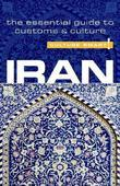 Iran - Culture Smart!: The Essential Guide to Customs & Culture