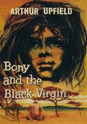 Bony and the Black Virgin