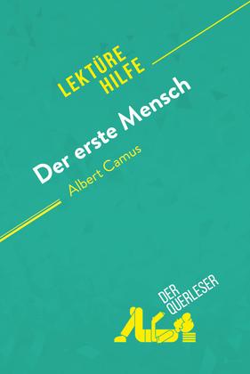 Der erste Mensch von Albert Camus (Lektürehilfe)