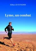 Lyme, un combat