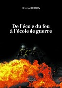 De l'école du feu à l'école de guerre