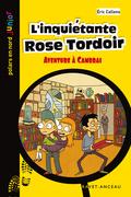 L'inquiétante Rose Tordoir