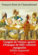 Congrès de Vérone - Guerre d'Espagne de 1823 - Colonies espagnoles | Edition intégrale et augmentée