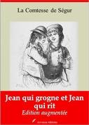Jean qui grogne et Jean qui rit | Edition intégrale et augmentée