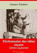 Dictionnaire des idées reçues | Edition intégrale et augmentée