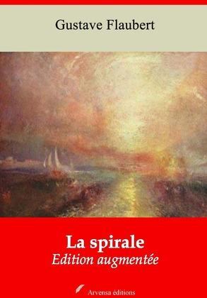La Spirale | Edition intégrale et augmentée