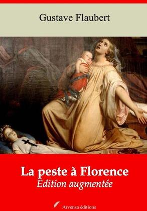 La Peste à Florence   Edition intégrale et augmentée