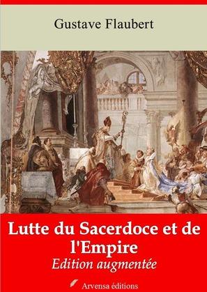 Lutte du Sacerdoce et de l'Empire   Edition intégrale et augmentée
