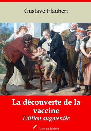 La Découverte de la vaccine | Edition intégrale et augmentée