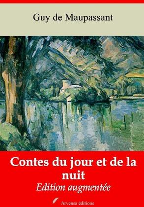 Contes du jour et de la nuit | Edition intégrale et augmentée