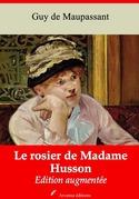 Le Rosier de Madame Husson | Edition intégrale et augmentée