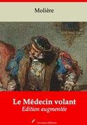Le Médecin volant | Edition intégrale et augmentée