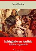 Iphigénie en Aulide   Edition intégrale et augmentée