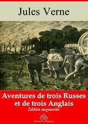 Aventures de trois Russes et de trois Anglais | Edition intégrale et augmentée