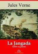 La Jangada | Edition intégrale et augmentée