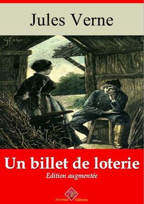 Un billet de loterie | Edition intégrale et augmentée