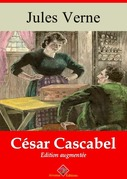 César Cascabel   Edition intégrale et augmentée