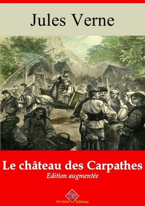 Le Château des Carpathes | Edition intégrale et augmentée