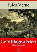Le Village aérien | Edition intégrale et augmentée